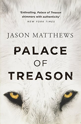 9780718183035: Palace of Treason: Discover what happens next after THE RED SPARROW, starring Jennifer Lawrence . . . (Red Sparrow Trilogy)