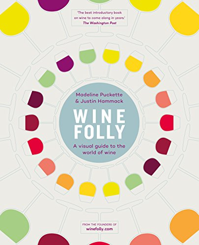 9780718183073: Wine Folly: A Visual Guide to the World of Wine