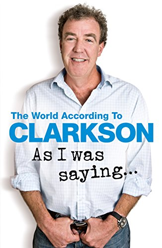 9780718183158: As I Was Saying . . .: The World According to Clarkson Volume 6