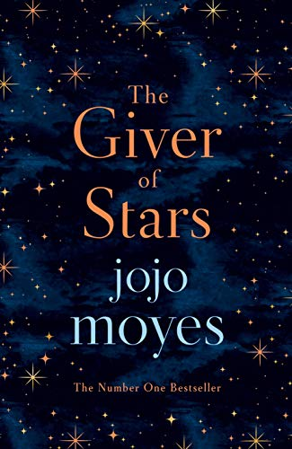 9780718183202: The Giver of Stars: Fall in love with the enchanting 2020 Sunday Times bestseller from the author of Me Before You