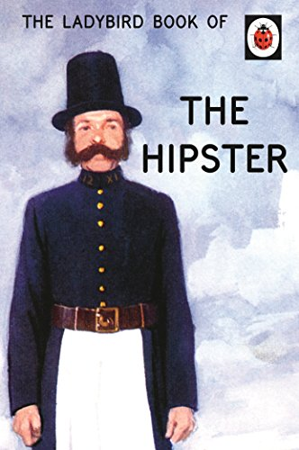 9780718183592: The Ladybird Book of the Hipster (Ladybirds for Grown-Ups)