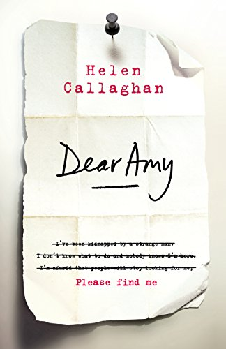 9780718183752: Dear Amy: The Sunday Times Bestselling Psychological Thriller