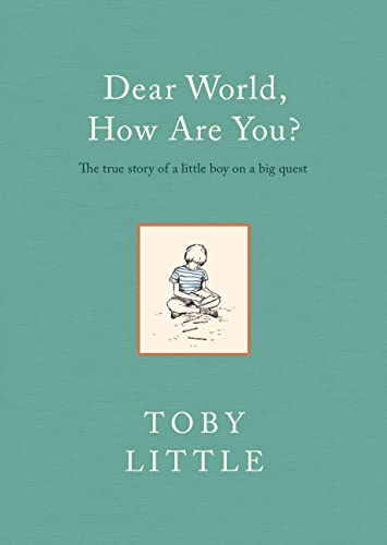 9780718183820: Dear World, How Are You?