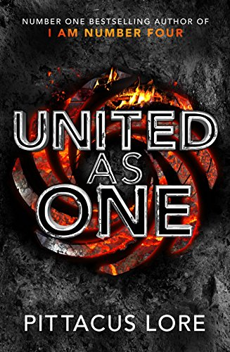 9780718184902: I Am Number Four 07. United as One : Lorien Legacies Book 07