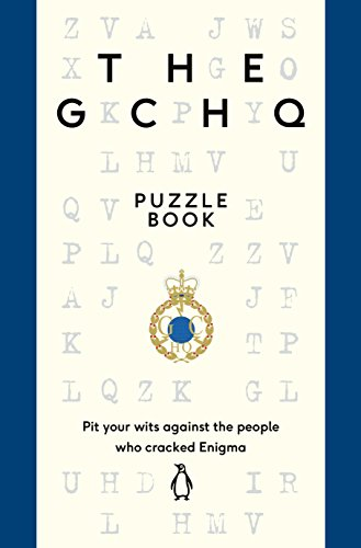9780718185541: The GCHQ Puzzle Book: Perfect for anyone who likes a good headscratcher