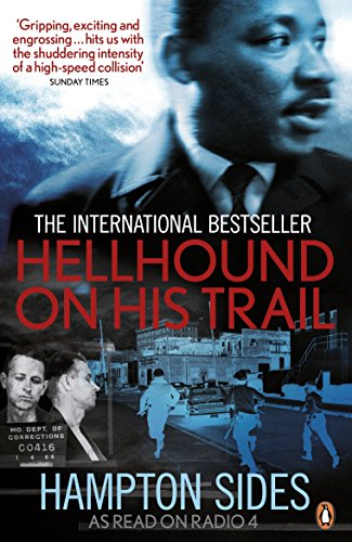 Hellhound on His Trail: The Stalking of Martin Luther King, Jr (0718192060) by Hampton Sides