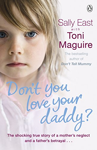 9780718192280: Don't You Love Your Daddy?