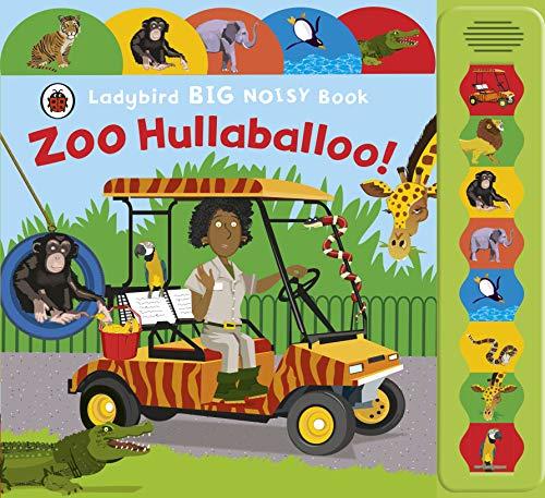 9780718192686: Zoo Hullaballoo! A Ladybird Big Noisy Book