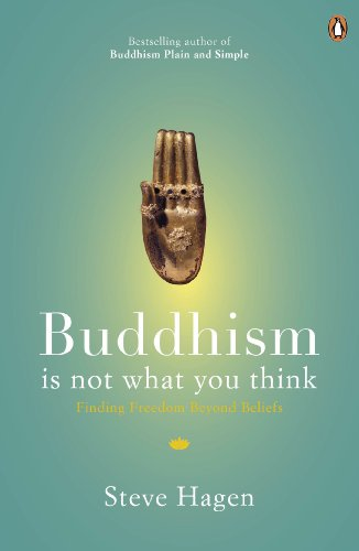 9780718193065: Buddhism is Not What You Think: Finding Freedom Beyond Beliefs