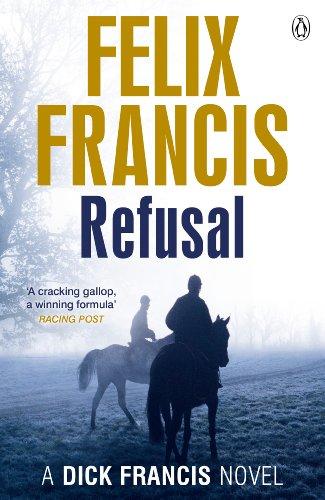 9780718193188: Refusal (Francis Thriller)