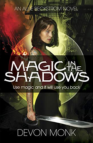 9780718193270: Magic in the Shadows (An Allie Beckstrom Novel)