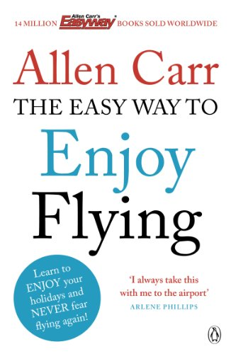 9780718194383: The Easy Way to Enjoy Flying (Allen Carrs Easy Way)