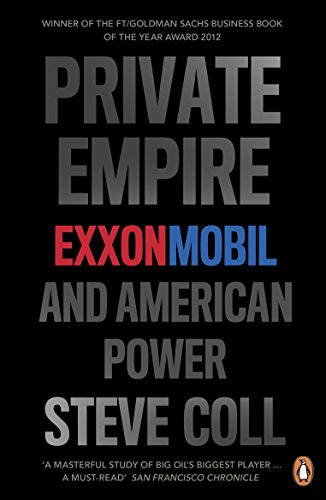 9780718194475: Private Empire: ExxonMobil and American Power