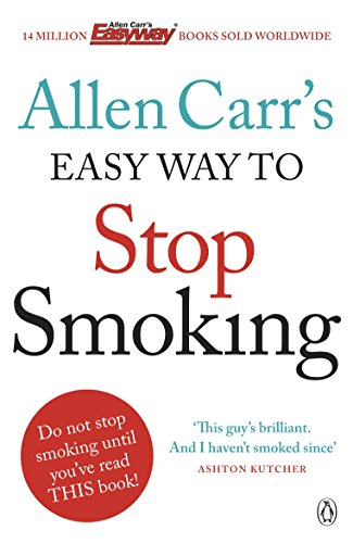 9780718194550: Allen Carr's Easy Way to Stop Smoking: Be a Happy Non-smoker for the Rest of Your Life