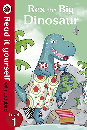 9780718194642: Rex the Big Dinosaur - Read It Yourself With Ladybird