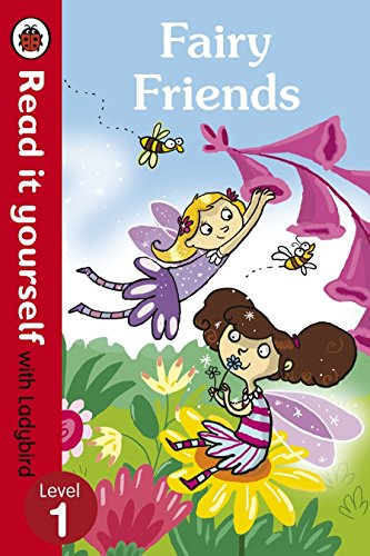 9780718194659: Read It Yourself Fairy Friends (Read It Yourself with Ladybird. Level 1. Book Band 4)