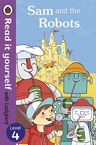 9780718194765: Sam and the Robots - Read It Yourself With Ladybird