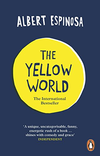 9780718194819: The Yellow World: Trust Your Dreams and They'll Come True