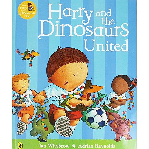Harry And The Dinosaurs United: Whybrow, Ian