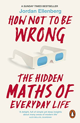 9780718196042: How Not to be Wrong: The Hidden Maths of Everyday Life