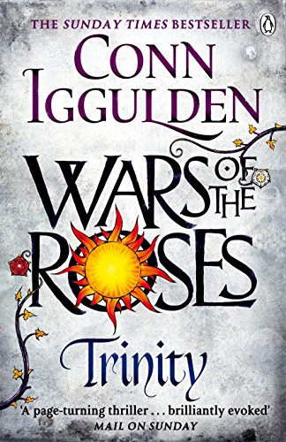 9780718196394: Wars Of The Roses. Trinity (The Wars of the Roses)
