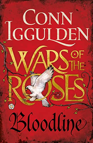 9780718196424: Wars of the Roses: Bloodline: Book 3 (The Wars of the Roses)
