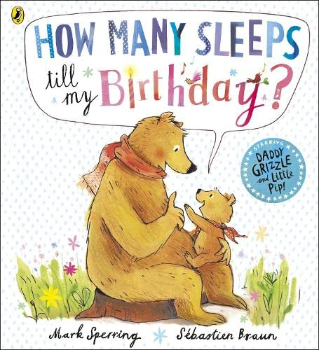 9780718196578: How Many Sleeps To My Birthday?