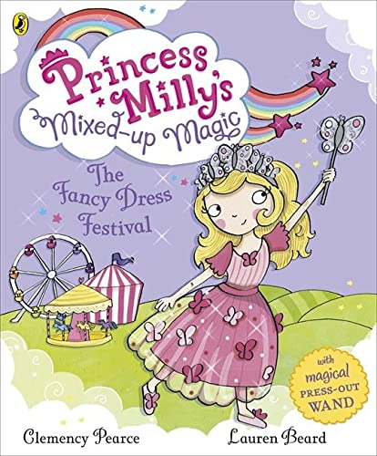 9780718196615: The Princess Milly's Mixed Up Magic the Fancy Dress Festival