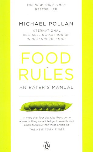 9780718196820: Food Rules: An Eater's Manual