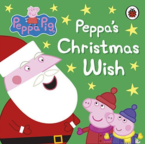 9780718197193: Peppa's Christmas Wish (Peppa Pig)