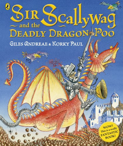 9780718197360: Sir Scallywag and the Deadly Dragon Poo