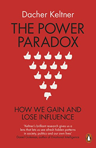 9780718197636: The Power Paradox: How We Gain and Lose Influence