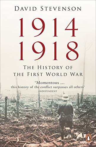 9780718197957: 1914 - 1918: The History Of The First World War