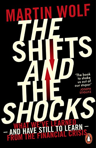 9780718197964: The Shifts And The Shocks (Penguin Politics)