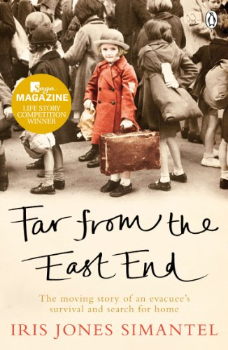 9780718198947: Far from the East End: The moving story of an evacuee's survival and search for home
