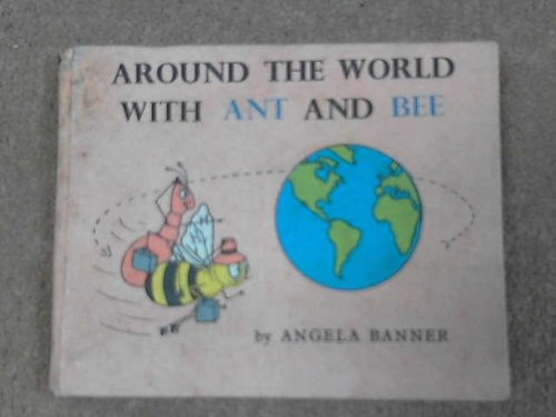 9780718200343: Around the World with Ant and Bee