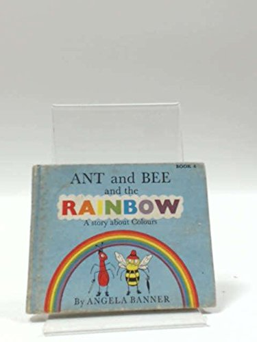 9780718200367: Ant and Bee and the Rainbow: A Story About Colours
