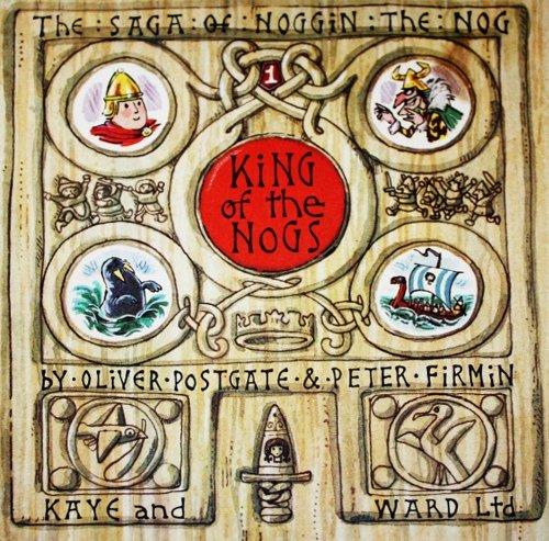 9780718203108: King of the Nogs (Saga of Noggin the Nog)