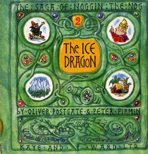 9780718203115: Ice Dragon (Saga of Noggin the Nog)