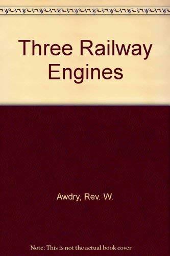9780718204105: Three Railway Engines