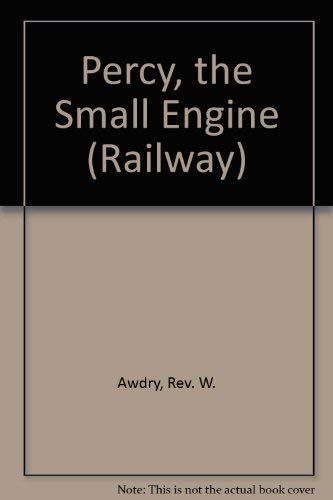 9780718204167: Percy, the Small Engine (Railway)