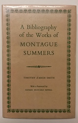 9780718205188: Bibliography of Works of Montague Summers