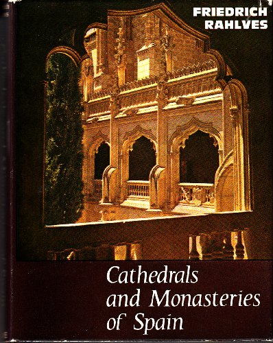 9780718205300: Cathedrals and Monasteries of Spain