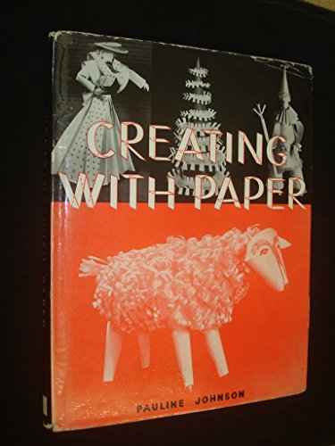 9780718205478: Creating with Paper: Basic Forms and Variations