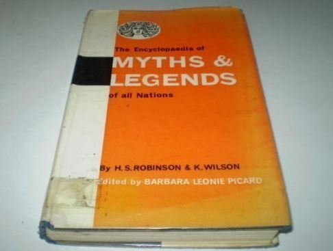 The Encyclopedia of Myths and Legends of All Nations