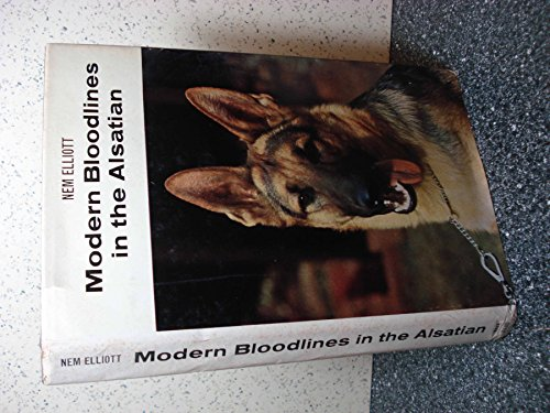 MODERN BLOODLINES IN THE ALSATIAN.: Elliott, Nem.