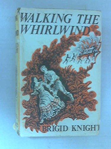 Walking the Whirlwind: Knight, Brigid