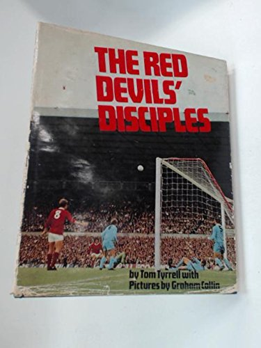 The Red Devils' Disciples