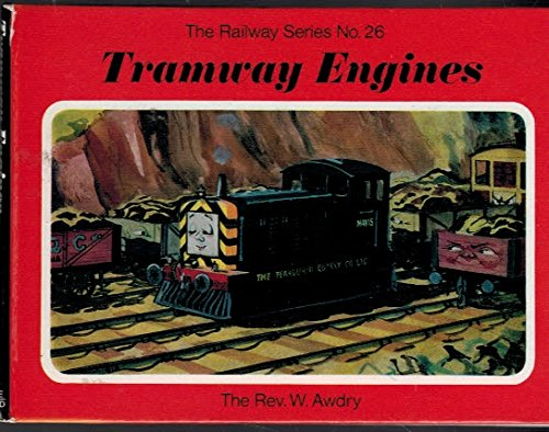Tramway Engines: The Railway Series No.26: Awdry, The Rev