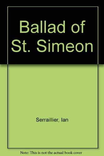 The Ballad of St Simeon
